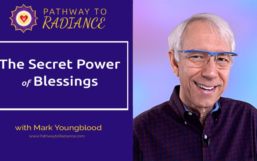 The Secret Power of Blessings
